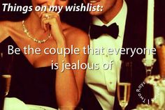Be the couple that everyone is jealous of