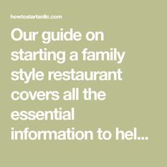 Our guide on starting a family style restaurant covers all the essential information to help you decide if this business is a good match for you. Learn about the day-to-day activities of a family style restaurant owner, the typical target market, growth potential, startup costs, legal considerations, and more!