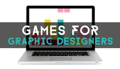 9 Games For Graphic Designers