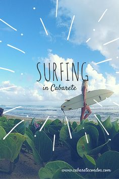 One of our favourite things to do in Cabarete is to surf. Here's a handy guide on our local breaks.