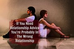 If You Need Relationship Advice You're Probably In the Wrong Relationship https://makeupandmirtazapine.com/2014/04/17/if-you-need-relationship-advice-youre-probably-in-the-wrong-relationship/ Match