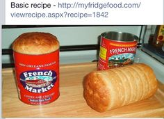 Bake your bread in a Coffee Can  Procedure - make your bread dough (simple recipe found at this link:   http://myfridgefood.com/viewrecipe.aspx?recipe=1842  )  GREASE the coffee can and only fill it HALF way if you're making a bread with yeast in it.  Put the lid on and let it rise until the lids pop off.  Then bake.
