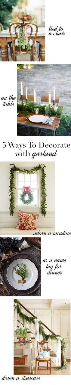 5 Ways To Decorate With Garland via @mystylevita #holidays #christmas #entertaining #wedding