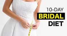 This 10-day bridal diet will help you look stunning and feel energetic to enjoy those special moments of your life to the fullest!