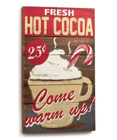 Fresh Hot Cocoa Wall Art by Plow  Hearth #zulily #zulilyfinds