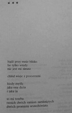 Halina Poświatowska Poem Quotes, Real Quotes, Daily Quotes, My Only Love, First Love, Sing Me To Sleep, Saving Quotes, Some Words, Powerful Words