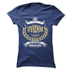 VIVIENNE . its a VIVIENNE Thing You Wouldnt Understand  - T Shirt, Hoodie, Hoodies, Year,Name, Birthday  #VIVIENNE. Get now ==> https://www.sunfrog.com/VIVIENNE-its-a-VIVIENNE-Thing-You-Wouldnt-Understand--T-Shirt-Hoodie-Hoodies-YearName-Birthday-51173105-Ladies.html?74430