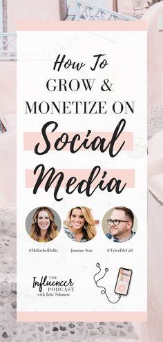 How to grow, market and monetize on Social Media - the authentic way. The Influencer Podcast Episode 089 with Julie Solomon, Rachel Hollis, Jasmine Star and Tyler McCall. How to marketing in 2019 Social Media Instagram, Tips Instagram, Instagram Marketing Tips, Instagram Design, Free Instagram, Banner Social Media, Social Media Content, Social Media Tips, Social Networks