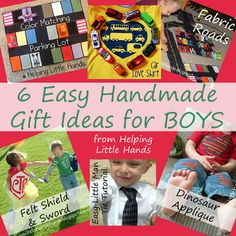 6 easy handmade gifts for boys @Brenna Farquharson Taylor I thought of Destry witht he fabric roads and felt shields!