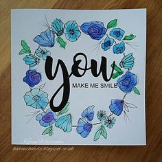 I drew and painted this Flower Frame. You stamp set by Stamps By Me xx You Make Me, Make Me Smile, How To Make, Watercolour Painting, Watercolor Flowers, Card Drawing, Flower Frame, Stamps