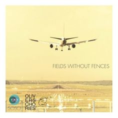 OLIVER SCHORIES / FIELDS WITHOUT FENCES SOSO / Deep-House / www.oliverschories.de