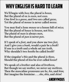 This just shows how English would be so hard to learn. I even get confused with some of these.  2/6/13