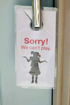 Great way to let neighbor children know if your children can play or not.-- kinda cute and smart