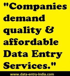 Data-Entry-India.com offers quality and affordable/cheap data entry services.