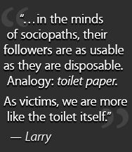 Psychopaths, Sociopaths, their Disciples and Victims... VICTIM TRAITS... http://country-of-liars.com/about/victim-traits/#