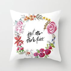 Just One More Kiss - Floral Wreath Watercolor  Throw Pillow