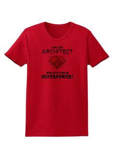 Architect - Superpower Womens T-Shirt