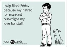 Black Friday Hatred