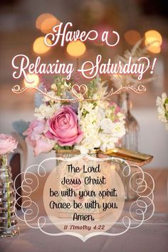 Have A Relaxing Saturday May The Lord Be With You good morning saturday saturday quotes good morning quotes happy saturday saturday quote happy saturday quotes quotes for saturday good morning saturday saturday blessings quotes religious saturday quotes Saturday Greetings, Morning Greetings Quotes, Good Morning Messages, Good Morning Good Night, Saturday Morning Quotes, Good Morning Quotes, Saturday Saturday, Gd Morning, Morning Images
