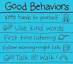 """behavior chart ideas: Aside: People of all ages respond best to positive direction. As in, """"Please do this and then this."""" Our brains process the positive. It is difficult to """"not"""" do something. Especially important developmentally for children."""