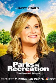 Parks and Recreation (2009–2015) The absurd antics of an Indiana town's public officials as they pursue sundry projects to make their city a better place.