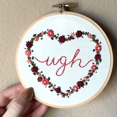 Ugh quote hand embroidered art in a floral heart outline set in a 5 inch…