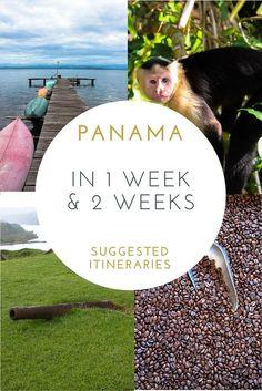 Panama in 1 Week and 2 Weeks — Tofu Traveler