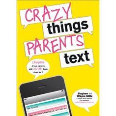 crazy parents -
