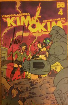 Kim & Kim #4. Signed in-person by Mags Visaggio June 17, 2017 at Awesome Con