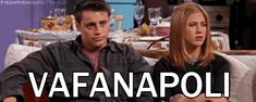 """You also use Joey's go-to Italian curse. 