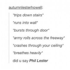 DID YOU SAY PHIL LESTER? CAUSE I THINK I HEARD PHIL LESTER