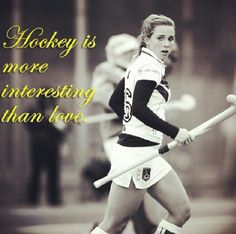 Hockey is more interesting than love. Field Hockey Girls, Hockey Quotes, Athletic Women, My Passion, Conditioning, Sim, More Fun, Plays, Texts