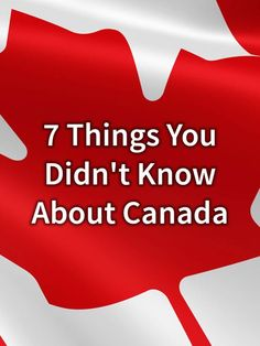 7 Things You Didn't Know About Canada · Kenton de Jong Travel - I'm proudly Canadian, and I accept the fact that a lot of people know very little about my country. A lot of people also seem to think cities like Toronto, Montreal and Vancouver define Canada. J...