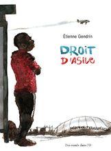 Droit d'Asile  Etienne Gendrin