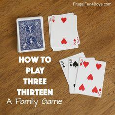 How to Play Three Thirteen