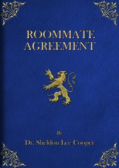 "The Roommate Agreement was written by Sheldon and was signed by Leonard when they first became roommates. These events were shown during a flashback. Sheldon starts mentioning paragraphs from a Friendship Agreement in the episode ""The Cooper-Nowitzki Theorem"". Later episodes describe it as a Roommate Agreement, and Sheldon continues to cite from it throughout the series, usually when one of the clauses is being violated. Sheldon revamped the agreement to better favor himself in The…"