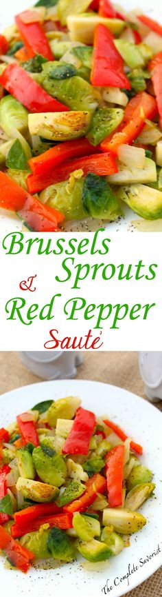 Quick Brussels Sprouts and Red Pepper Sauté ~ The Complete Savorist