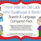 There Was an Old Lady Who Swallowed Book: Speech and Language  Activities.     This 37 page activity pack is perfect for speech or language. The acti...