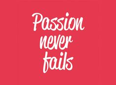 so, meet your passion!