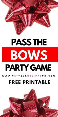 Pass the Bow Party Game DIY | Get Your Holiday On