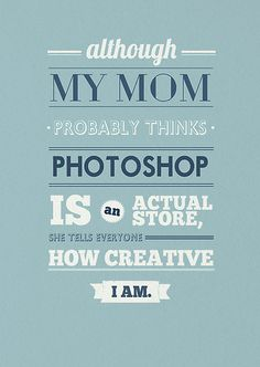 """Mom and photoshop"" by rubsoho. http://www.redbubble.com/people/rubsoho/works/7216688-mom-and-photoshop?utm_source=pinterest&utm_medium=social&utm_campaign=jan12"