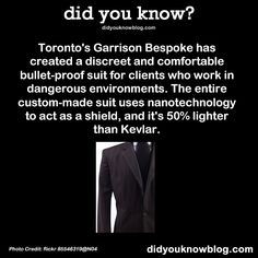 Toronto's Garrison Bespoke has created a discreet and comfortable bullet-proof suit for clients who work in dangerous environments. Garrison Bespoke, Good To Know, Did You Know, Moving To Toronto, Skulduggery Pleasant, Acquired Taste, Book Tv, Book Quotes, In This World