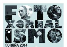 Cartel de la muestra Fotoxornalismo Coruña 2014