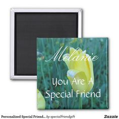 Personalized Special Friend Yellow Tulip 2 Inch Square Magnet