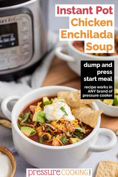 """Pinterest image promoting Instant Pot Chicken Enchilada Soup with a black text box that reads """"dump and press start meal, recipe works in any brand of pressure cooker"""" overlaid on a photo with a white soup bowl loaded with red soup, topped with avocado, shredded cheese, sour cream, cilantro, and garnished with tortilla strips, with an Instant Pot visible in the upper left background via @PressureCook2da Pressure Cooker Chicken, Slow Cooker Soup, Instant Pot Pressure Cooker, Pressure Cooker Recipes, White Chicken Enchiladas, Chicken Enchilada Soup, White Soup, Pressure Cooking Today, Dump Meals"""