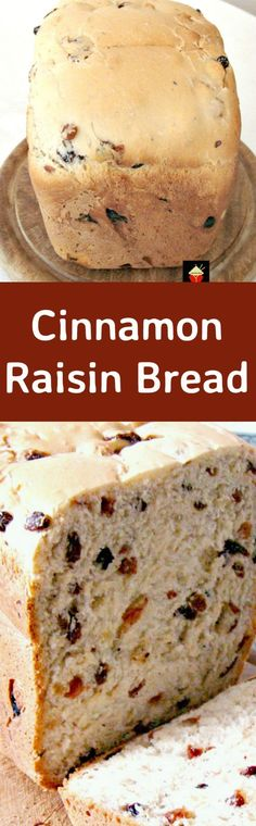 Cinnamon Raisin Bread. A nice easy bread to make, using your bread maker or oven. Delicious toasted and served warm with some butter. This is also great to make French Toast, YUMMY!