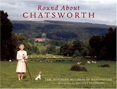 Round About Chatsworth by Dowager Duchess of Devonshire. Save 16 Off!. $21.01. Publication: October 30, 2005. Publisher: Frances Lincoln (October 30, 2005). 176 pages