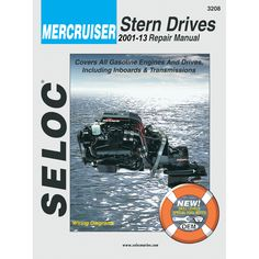 Seloc Service Manual - Mercruiser Stern Drive - 2001-2013 - https://www.boatpartsforless.com/shop/seloc-service-manual-mercruiser-stern-drive-2001-2013/