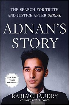 If you loved listening to 'Serial', check out Adnan's Story by Rabia Chaudry.