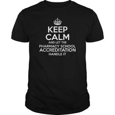 Awesome Tee For ( ^ ^)っ Pharmacy School Accreditation***How to  ? 1. Select color 2. Click the ADD TO CART button 3. Select your Preferred Size Quantity and Color 4. CHECKOUT! If you want more awesome tees, you can use the SEARCH BOX and find your favorite !!job title